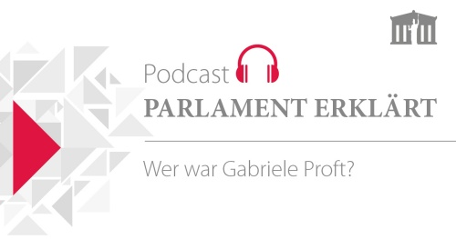 Podcast 27: Wer war Gabriele Proft?